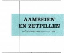 """Boek cover van """"Aambeien en zetpillen: poëzievoorschriften op alfabet"""" in de stijl van een doktersvoorschrift."""