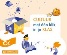 """Poster van cultuurkuur.be met boodschap """"cultuur met één klik in je klas"""". Uit een doos komen een wereldbol en een gebouw uit de Griekse Oudheid. Een leerling schrijft iets in een notitieboekje terwijl een ander kind op de trompet speelt."""